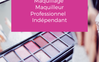 Formation Maquillage / Maquilleur professionnel – Indépendant CPF